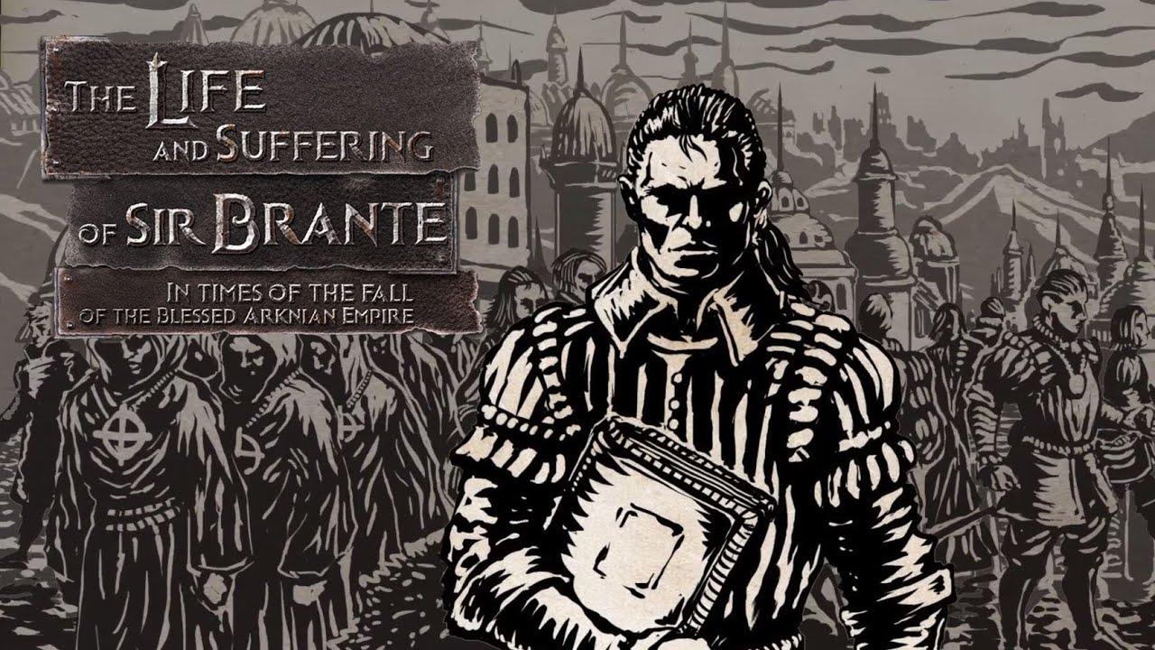 Прохождение The Life and Suffering of Sir Brante — гайд по игре